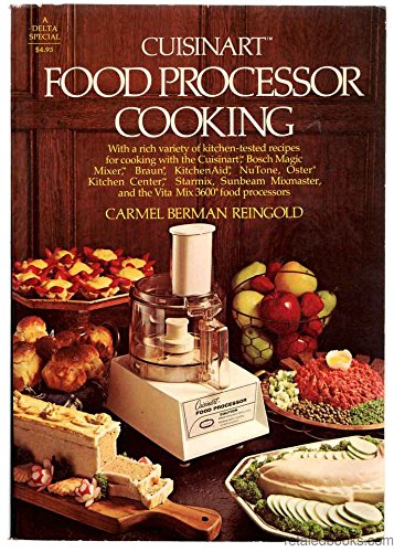 Cuisinart Food Processor Cooking: Reingold, Carmel B