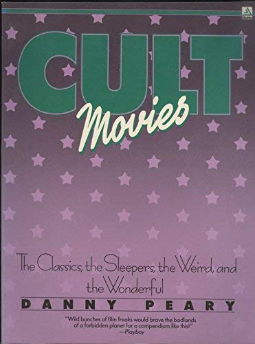9780440516316: Cult Movies: The Classics, The Sleepers, The Weird, and The Wonderful