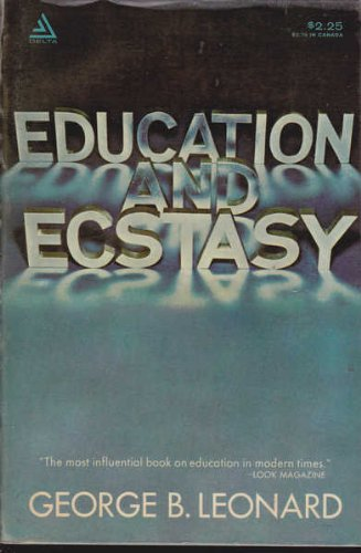 9780440522478: Education and ecstasy