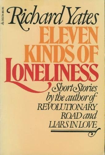 9780440523666: Eleven kinds of loneliness: Short stories
