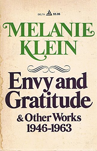 9780440524243: Envy and Gratitude & Other Works: 1946-1963