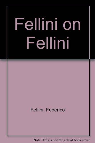 9780440525318: Title: Fellini on Fellini