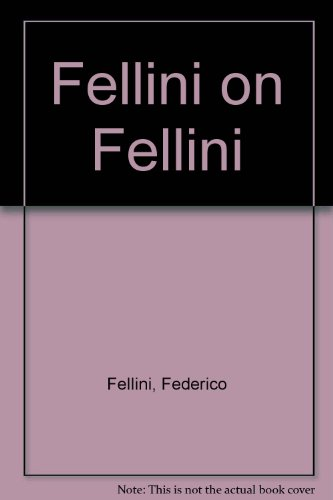 9780440525318: Fellini on Fellini
