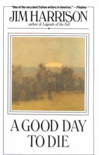 A Good Day to Die: Harrison, Jim