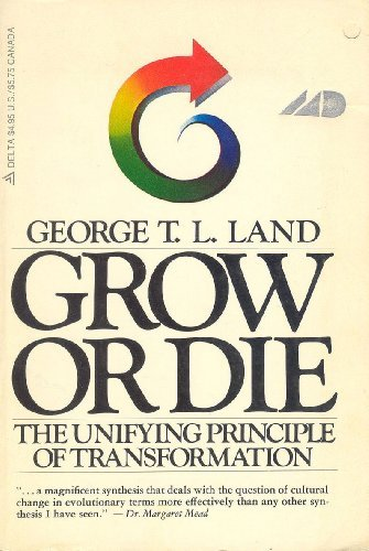 9780440532675: Grow or Die: The Unifying Principle of Transformation
