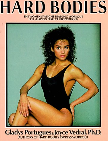 Hard Bodies: Portugues, Gladys, Vedral,