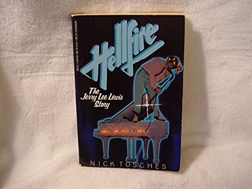 9780440535492: Hellfire: The Jerry Lee Lewis Story -- Illustrated with Photographs