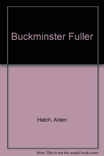 Buckminster Fuller: Hatch, Alden