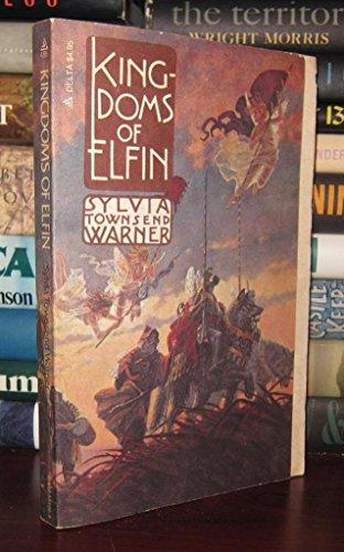 Kingdoms of Elfin (A Delta book): Warner, Sylvia Townsend