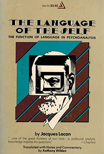 9780440550402: The Language of the Self: The Function of Language in Psychoanalysis
