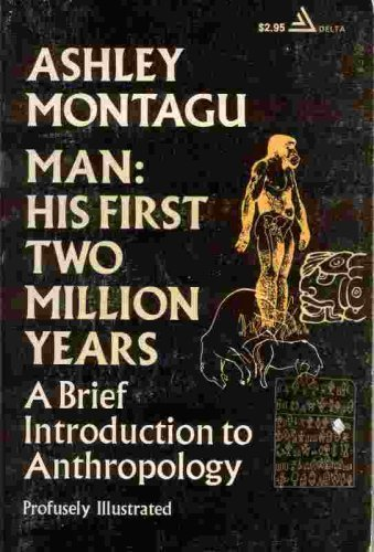 Man, His First Two Million Years (0440551447) by Montagu, Ashley