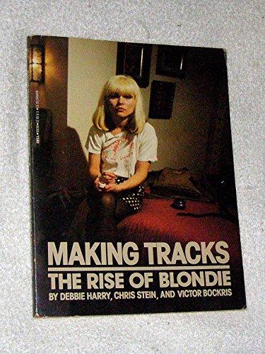 Making Tracks: The Rise of Blondie: Debbie Harry