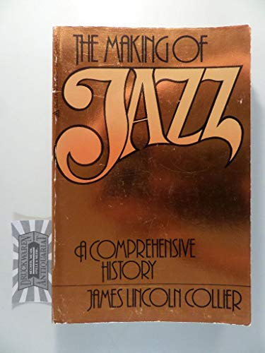 9780440558552: The Making of Jazz: a Comprehensive History