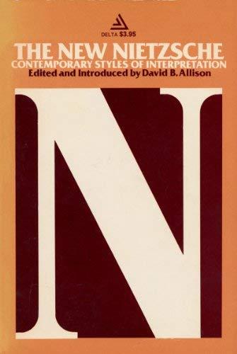 9780440558767: The New Nietzsche: Contemporary styles of interpretation (A Delta original)