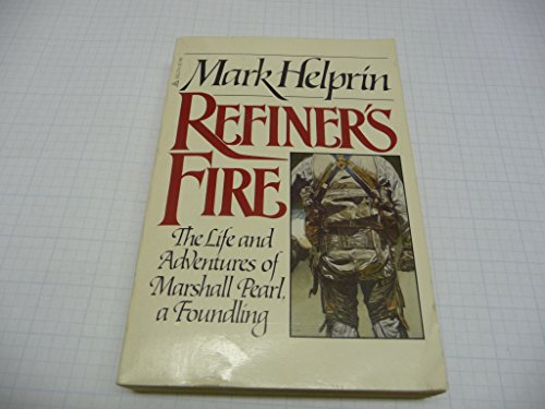 9780440574866: Refiner's fire: The life and adventures of Marshall Pearl, a foundling