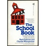 9780440576426: The School Book; for People Who Want to Know What All the Hollering is About