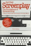 9780440579199: Title: Screenplay The foundations of screenwriting