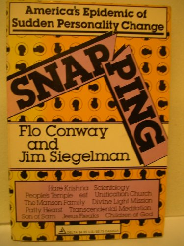 9780440579700: Snapping : America's epidemic of sudden personality change