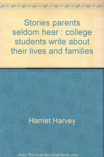 9780440582625: Stories parents seldom hear: College students write about their lives and families