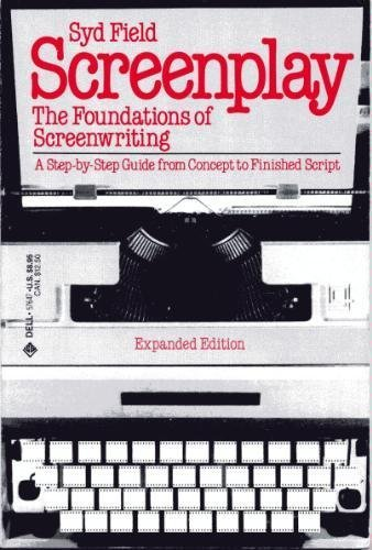 9780440582731: Screenplay: The foundations of screenwriting (A Delta book) [Taschenbuch] by