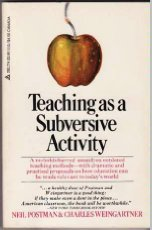 9780440585626: Teaching as a subversive activity (A Delta book)
