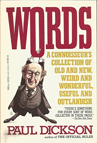 9780440592600: Words: A Connoisseur's Collection of Old and New, Weird and Wonderful, Useful and Outlandish Words