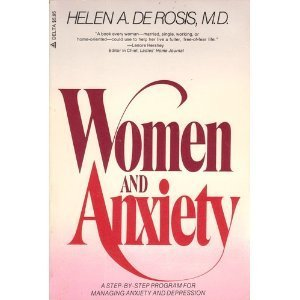 Women and Anxiety: Derosis, Helen A