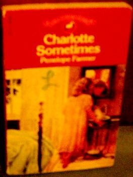 9780440700241: Charlotte Sometimes (Adell Yearling Classic) by Penelope Farmer (1986-08-01)