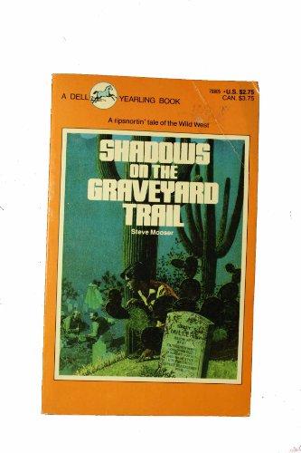 9780440708056: Shadows on the Graveyard Trail