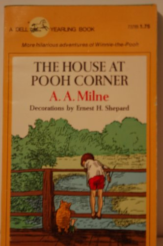 The House at Pooh Corner (A Yearling: A. A. Milne