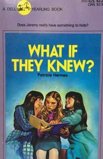 What If They Knew (044079515X) by Hermes, Patricia
