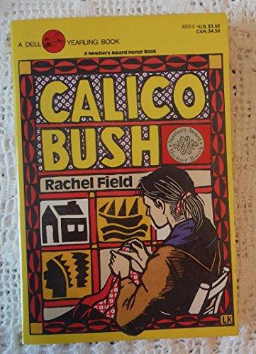 9780440801504: Calico Bush