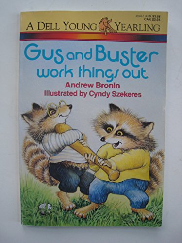 9780440801603: GUS AND BUSTER WORK THINGS OUT