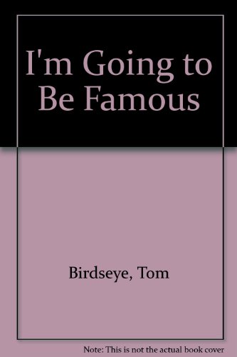 9780440801931: I'm Going to Be Famous