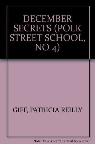 9780440802020: December Secrets (The Kids of Polk Street School No. 4)