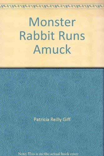 9780440802112: Monster Rabbit Runs Amuck