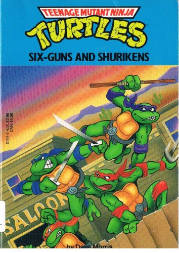 9780440802181: Teenage Mutant Ninja Turtles : Sixguns and Shuriken
