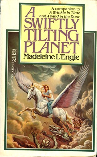 A Swiftly Tilting Planet: Madeleine L' Engle