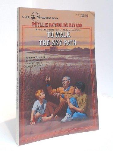 9780440802969: To Walk the Sky Path