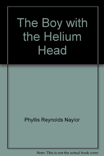 9780440803133: The Boy with the Helium Head