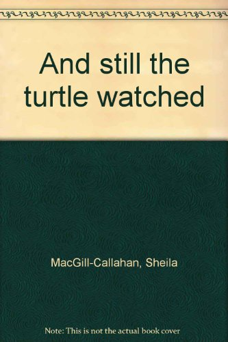 9780440830351: And Still the Turtle Watched