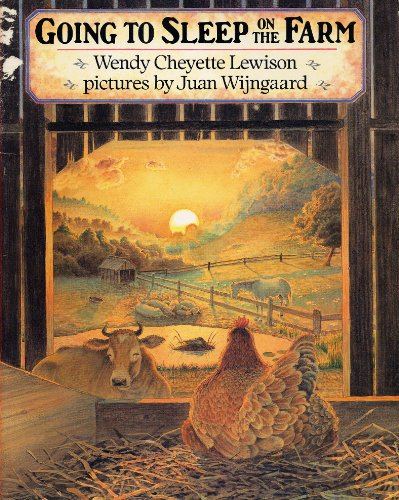 9780440830399: GOING TO SLEEP ON THE FARM by Wendy Cheyette Lewison, pictures by Juan Wijngaard (1994 Softcover 8 x 10 inches 30 pages A Trumpet Club Special Edition)
