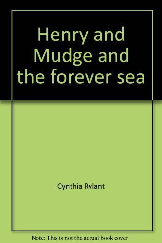 9780440830917: Henry and Mudge and the forever sea: The sixth book of their adventures (The Henry and Mudge books)