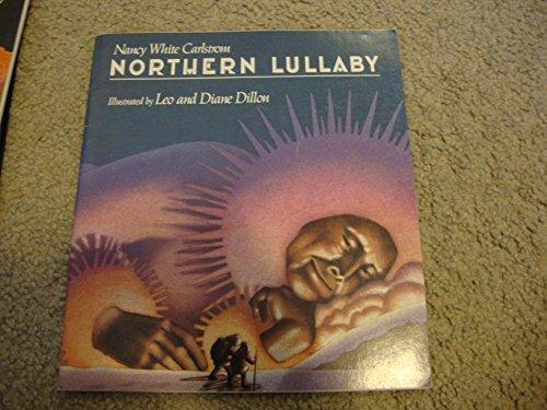 Northern Lullaby: Carlstrom, Nancy White