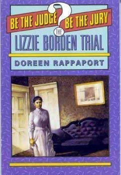 9780440832300: The Lizzie Borden Trial: Be the Judge. Be the Jury