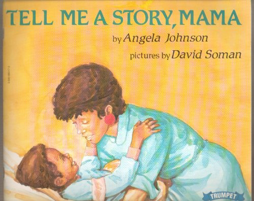 Tell Me a Story, Mama (0440832616) by Angela Johnson