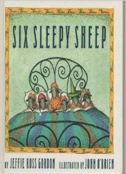 Six Sleepy Sheep: Gordon, Jeffie Ross