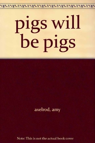 9780440834281: pigs will be pigs