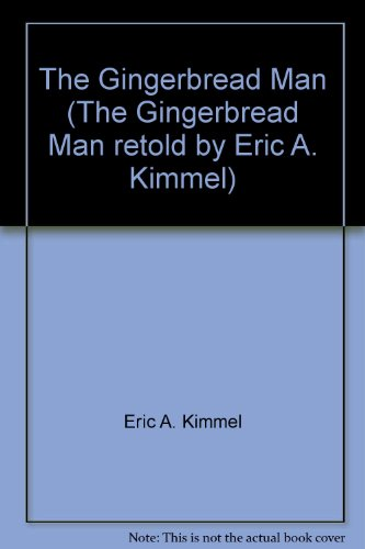 9780440834571: The Gingerbread Man (The Gingerbread Man retold by Eric A. Kimmel)