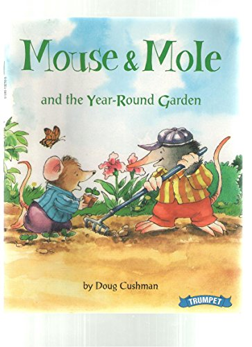Mouse & Mole and the Year-Round Garden